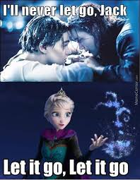 Frozen - Let It Go by johnsamii - Meme Center via Relatably.com