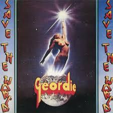 <b>Geordie</b> - <b>Save the</b> World Lyrics and Tracklist | Genius