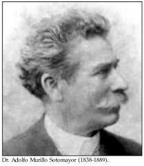 Dr. Adolfo Murillo Sotomayor (1838-1889). - 1_183a1870