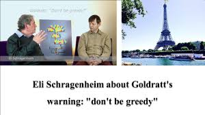 en eli schragenheim about goldratt s don t be greedy en eli schragenheim about goldratt s don t be greedy
