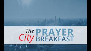 City <b>Prayer Breakfast</b> – London