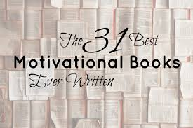 motivational books my 31 all time favorites four minute books