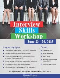 interview skills workshop aboriginal futures siksika nation interview skills workshop aboriginal futures