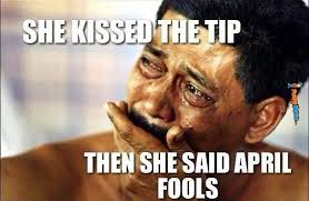 Funny memes - The most evil april fools joke | FunnyMeme.com via Relatably.com
