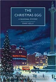 The <b>Christmas Egg</b>: A Seasonal Mystery (British Library Crime ...