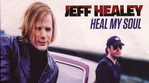 <b>Jeff Healey</b>: <b>Heal</b> My Soul | Louder