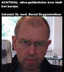 Bernd Roggenwallner – Konkurrenz für Dr. Doofenshmirtz/ z.K. RA Detlef Burhoff, burhoff-online, jurion, beck blog, ... - dr-med-bernd_roggenwallner_ra-detlef-burhoff_burhoff-online_jurion