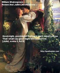 William Shakespeare - Romeo And Juliet Literary Quote : Good-night ... via Relatably.com