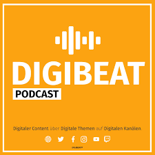 DIGIBEAT PODCAST - Digitaler Content, Digitale Themen, Digitale Kanäle