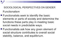 Lec   gender  amp  hr     SOCIOLOGICAL PERSPECTIVES ON GENDER Functionalism