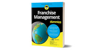 <b>Franchise Management</b> for Dummies: Everything You Wanted To ...