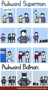 Awkward Superman Vs Awkward Batman by salammnder - Meme Center via Relatably.com