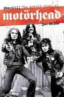 <b>Overkill: The</b> Untold Story of Motörhead - Joel McIver - Google Books