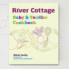 April's Books: <b>River Cottage Baby &</b> Toddler Cookbook, plus ...