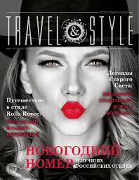 <b>TRAVEL</b> & STYLE, ноябрь - декабрь 2015 by <b>TRAVEL</b> & STYLE ...