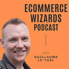 Ecommerce Wizards Podcast