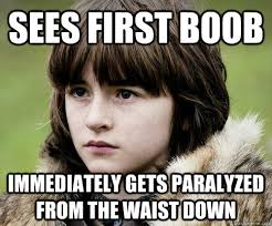 Bad Luck Bran Stark memes | quickmeme via Relatably.com