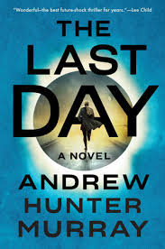 <b>The Last Day</b> by Andrew Hunter Murray: 9781524745813 ...