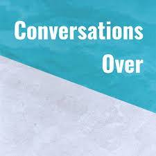 Conversations Over