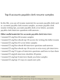 top8accountspayableclerkresumesamples 150424020049 conversion gate01 thumbnail 4 jpg cb 1429858892