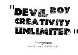 Quotes from ??????? ??????: devil boy creativity unlimited ...