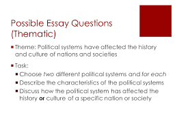 regents review what you should know     what to expect…      possible essay questions  thematic   theme  political systems have affected the history and