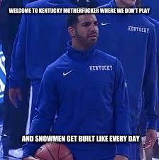 So I heard you like timely Drake memes : Kentucky via Relatably.com