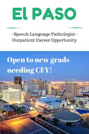 best images about cfy gilbert o sullivan excellent opportunity for slp in el paso tx outpatient clinic is hiring and will provide cfy to new graduates send us your resume or check out our other