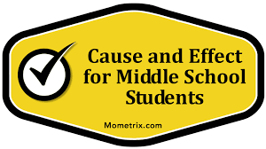 cause and effect for middle school students