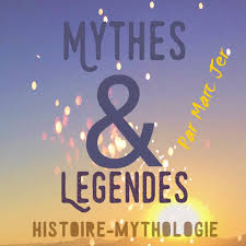 Mythes, légendes et histoire