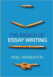essay writing books  ppap my ip methe basics of essay writing amazon co uk nigel warburton the basics of essay writing amazon