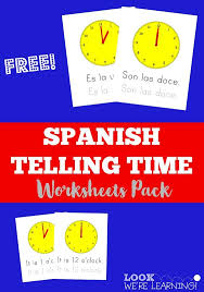 Pinterest     The world     s catalog of ideas This Spanish Telling Time Worksheets pack is full of worksheets to help kids learn how to tell time in espa  ol  And it     s totally free  More