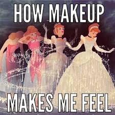 Image result for do I wear makeup meme
