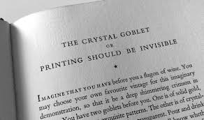drowning the crystal goblet butterick s practical typography this line of thinking goes back at least as far as beatrice warde s 1932 essay the crystal goblet or printing should be invisible which offers the