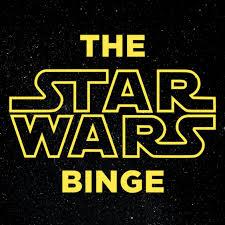 Star Wars Binge