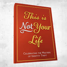 This is Not Your Life