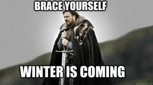 Image result for game of thrones winter is coming
