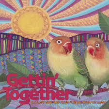 <b>Various Artists</b> – <b>Gettin</b>' Together: Groovy Sounds from the Summer ...