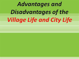 difference between village life and city life essay in hindi