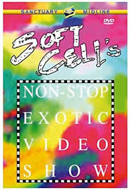 <b>Soft Cell</b>: <b>Non-Stop</b> Exotic Video Show [DVD]: Amazon.co.uk: Soft ...