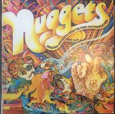 <b>Nuggets</b>: Original Artyfacts From The First Psychedelic Era 1965-1968