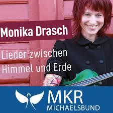 Monika Drasch - Lieder zwischen Himmel und Erde