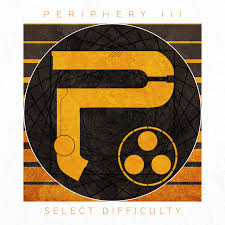 <b>Periphery III</b>: Select Difficulty by Periphery on Spotify