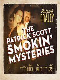 The <b>Patrick Scott Smokin</b>' Mysteries by <b>Patrick Fraley</b> · OverDrive ...