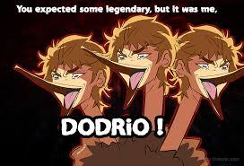 It Is I, Dio! (Jojo's Bizarre Adventure) by elegantking - Meme Center via Relatably.com