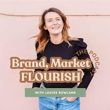 Brand, Market, Flourish