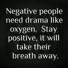 People Quote Negative people need drama like... via Relatably.com