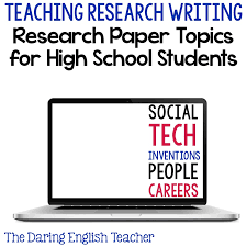 the daring english teacher research paper topics for secondary