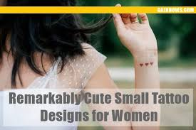 101 Remarkably <b>Cute Small</b> Tattoo Designs for <b>Women</b>