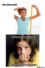I Like Short Girls by mageto27 - Meme Center via Relatably.com